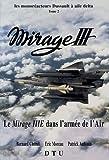 Les monoréacteurs Dassault à aile delta Mirage III - Tome 2, Le Mirage IIIE dans l'armée de l'air