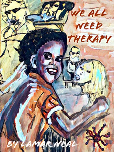 We All Need Therapy (English Edition)