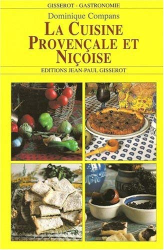 La cuisine provencale et nicoise by Compans Dominique(1995-12-05)