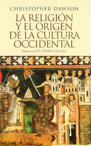 La religión y el origen de la cultura occidental (Ensayo)