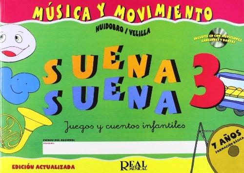 Suena Suena 3, Juegos y Cuentos Infantiles, para 7 Años (Formación Básica - Fichas del Alumno)