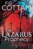 The Lazarus Prophecy