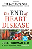 #8: The End of Heart Disease: The Eat to Live Plan to Prevent and Reverse Heart Disease