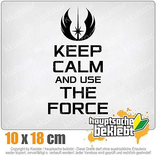 KIWISTAR Keep calm and use the force 18 x 10 cm IN 15 FARBEN - Neon + Chrom! Sticker Aufkleber