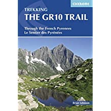 The GR10 Trail. Through The French Pyrenes. Cicerone. (Cicerone Trekking Guides)