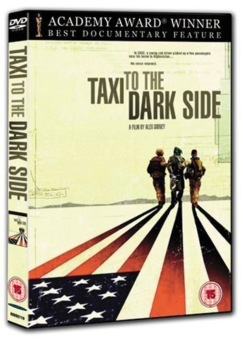Taxi to the Dark Side [DVD] by Alex Gibney