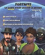 Fortnite Le guide pour Sauver le Monde de Stéphane Pilet