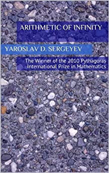Arithmetic of Infinity (English Edition) di [Sergeyev, Yaroslav D.]