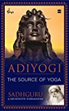 #2: Adiyogi: The Source of Yoga