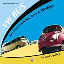 VW Bus - 40 Years of Splitties, Bays & Wedges