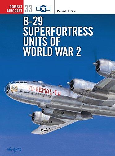 B-29 Superfortress Units of World War 2 (Combat Aircraft) por Robert F. Dorr