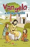 Scarica Libro Vangeli e atti degli apostoli (PDF,EPUB,MOBI) Online Italiano Gratis