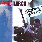 Songtexte von Adam Karch - Crossroad Diaries
