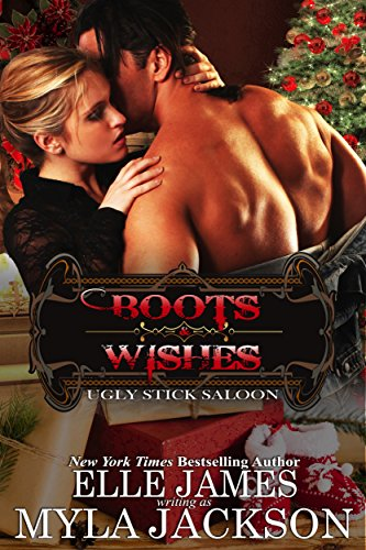 Boots & Wishes (Ugly Stick Saloon Book 10) (English Edition) -