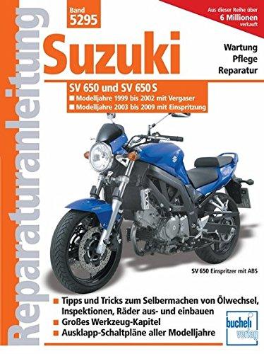 Preisvergleich Produktbild Suzuki SV 650/SV 650 S /Vergaser u. Einspritzung/ Modelljahr 1999-2008 (Reparaturanleitungen)