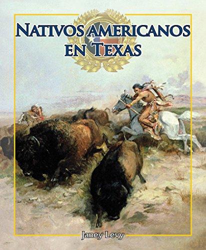Nativos americanos en Texas/Native Americans in Texas: 6 (Enfoque En Texas/Spotlight on Texas)