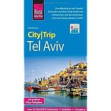 Reise Know-How CityTrip Tel Aviv: Reiseführer mit Stadtplan und kostenloser Web-App