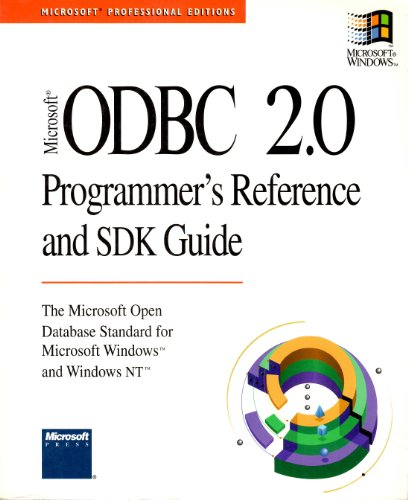 ODBC 2.0 PROGRAMMER'S REFERENCE AND SDK GUIDE par Microsoft Press