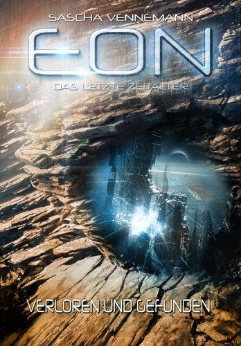 eon-das-letzte-zeitalter-band-2-verloren-und-gefunden-science-fiction