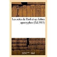 Les actes de Paul et ses lettres apocryphes
