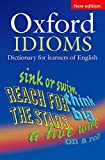 Oxford Idioms: Dictionary for Learners of English