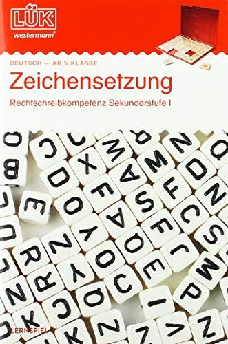 LÜK-Übungshefte / Deutsch: LÜK: 5./6./7./8. Klasse - Deutsch: Zeichensetzung