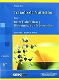 Tratado de Nutrición: Bases Fisiológicas y bioquímicas de la nutrición: 1