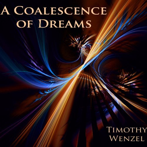 a-coalescence-of-dreams-by-timothy-wenzel-2012-10-18