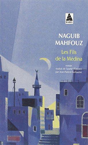 Les fils de la médina par Naguib Mahfouz