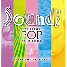 Sound!: Liverpool Pop Quiz Book by Spencer Leigh (2003-11-12)