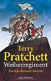 Weiberregiment: Ein Scheibenwelt-Roman - Terry Pratchett