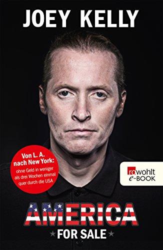 America for Sale: Von L. A. nach New York: ohne Geld in weniger als drei Wochen einmal quer durch die USA