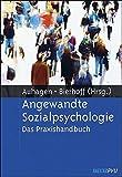 Angewandte Sozialpsychologie: Das Praxishandbuch -