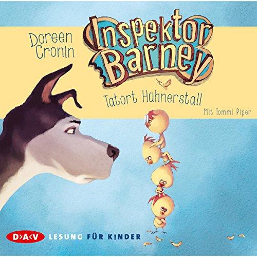 Tatort Hühnerstall (Inspektor Barney 1) (Alte Barney)