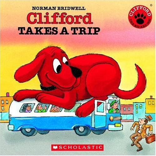 Clifford Takes a Trip [With Paperback Book] (Clifford the Big Red Dog)