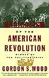 Radicalism of the American Revolution (Vintage)