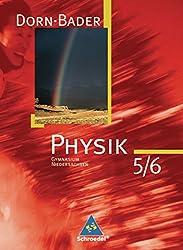 Dorn / Bader Physik SI - Ausgabe 2007 für Niedersachsen: Schülerband 5 / 6