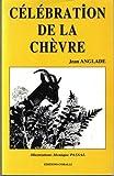 """Afficher """"Célébration de la chèvre"""""""