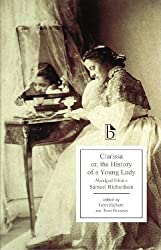 Clarissa: or, The History of a Young Lady by Samuel Richardson (2010-11-05)