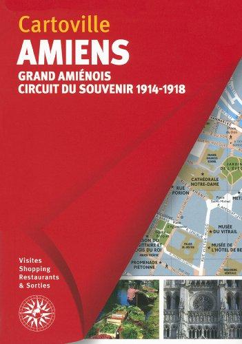 Amiens: Grand Amiénois - Circuit du souvenir 1914-1918