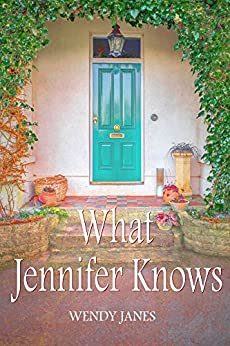 What Jennifer Knows by [Janes, Wendy]