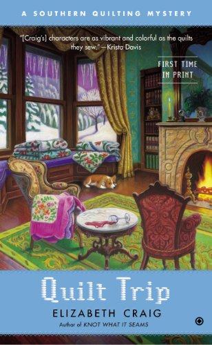 Quilt Trip: A Southern Quilting Mystery (English Edition) (Quilt Elizabeth Für)