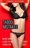 Taboo Mistakes: Milf Gives Oral Pleasure To The Wrong Man (Taboo Holidays Book 1)