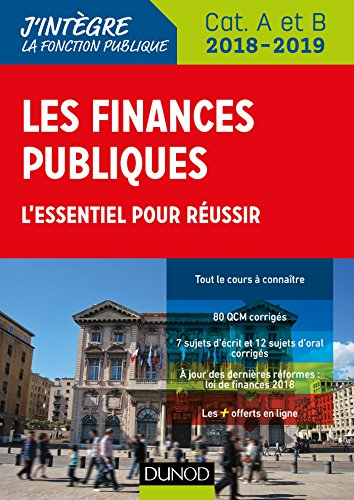 Les finances publiques 2018-2019 - 3e éd. - L'essentiel pour réussir - catégories A et B par Philippe Boucheix