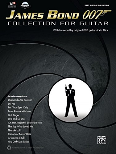 James Bond 007 Collection for the Guitar: Easy Guitar Tab (Easy Guitar Tab Editions)