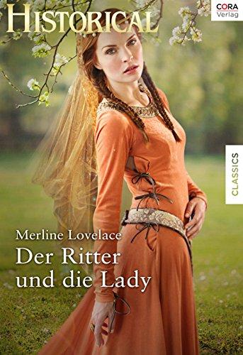 Der Ritter und die Lady (Historical)
