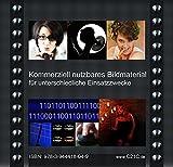 Kommerziell nutzbares Bildmaterial für unterschiedliche Einsatzzwecke: Praxisratgeber mit Gestaltungshinweisen - 75 Bilder für kommerzielle Nutzungszwecke