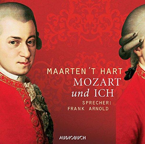 Mozart und ich. 3 CDs: Lesung in Auszügen plus Musik-CD