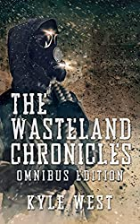 The Wasteland Chronicles: Omnibus Edition (Books 1-3)