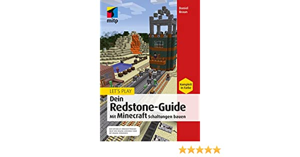 Lets Play Dein RedstoneGuide Mit Minecraft Schaltungen Bauen - Minecraft haus bauen mit redstone